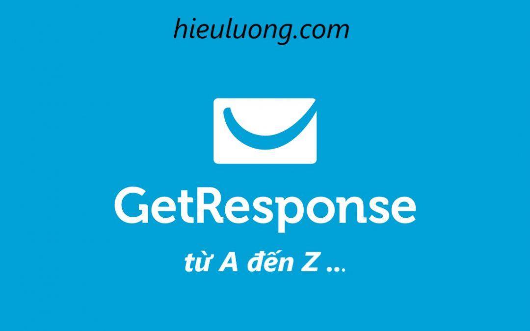 Hướng dẫn sử dụng Getresponse chi tiết, dễ hiểu dành cho người mới bắt đầu